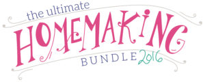 The 2016 Ultimate Homemaking Bundle!