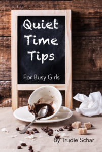 Get your own copy of Quiet Time Tips
